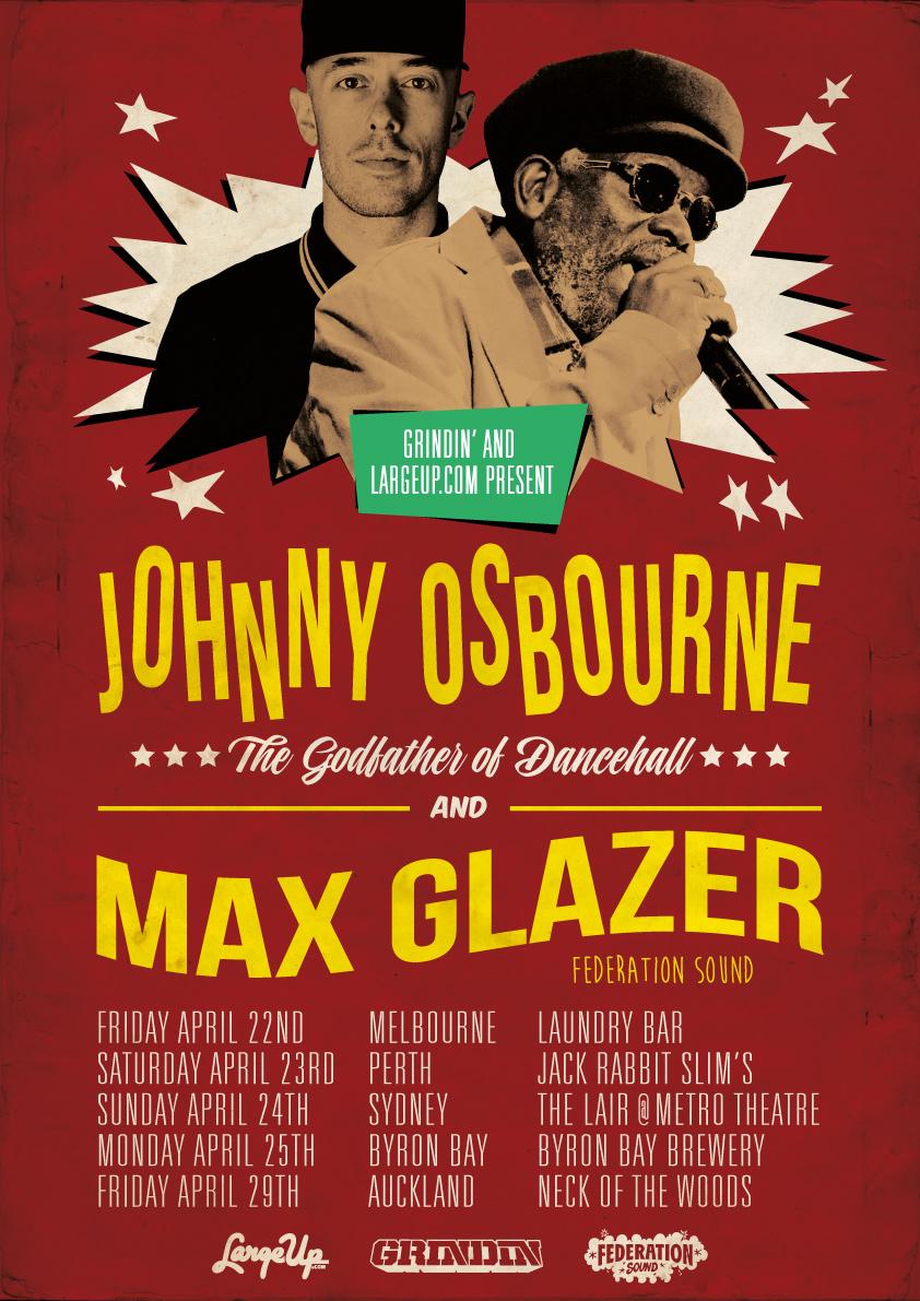 JOHNNY OSBOURNE & MAX GLAZER AUSTRALIA / NEW ZEALAND TOUR
