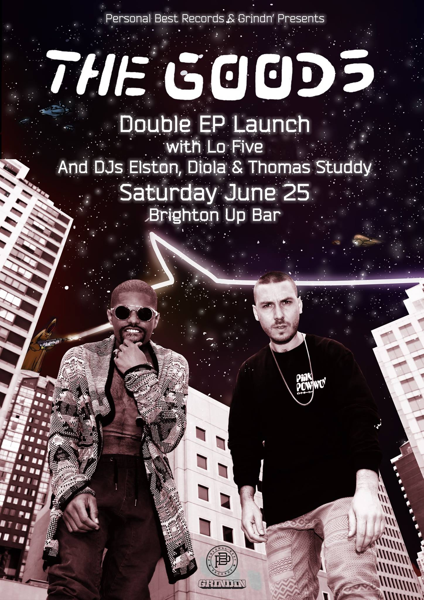 THE GOODS DOUBLE EP LAUNCH