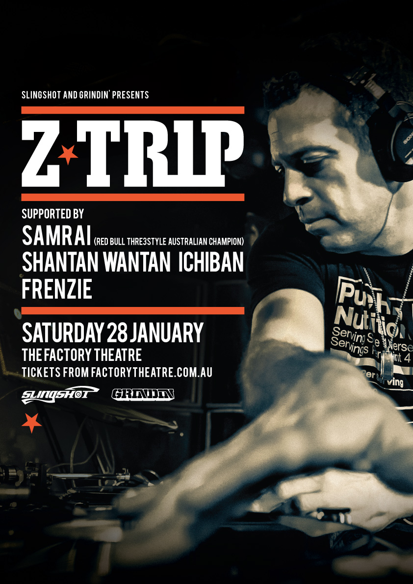 Z-TRIP @ THE FACTORY THEATRE, SYDNEY