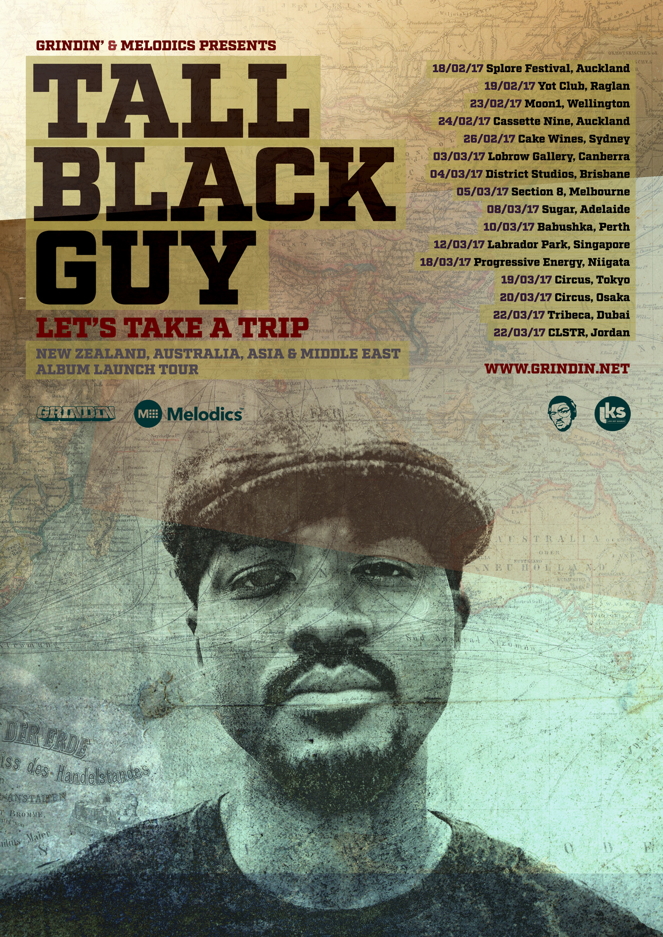 "TALL BLACK GUY ""LET'S TAKE A TRIP"" NEW ZEALAND / AUSTRALIA / ASIA & MIDDLE EAST ALBUM LAUNCH TOUR"
